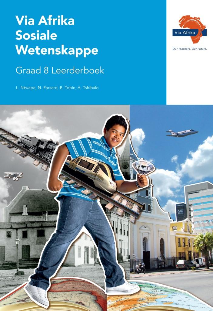 Via Afrika Sosiale Wetenskappe Graad 8 Leerderboek (Printed book.)