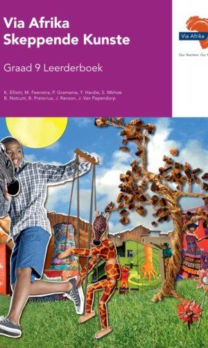 Via Afrika Skeppende Kunste Graad 9 Leerderboek (Printed book.)