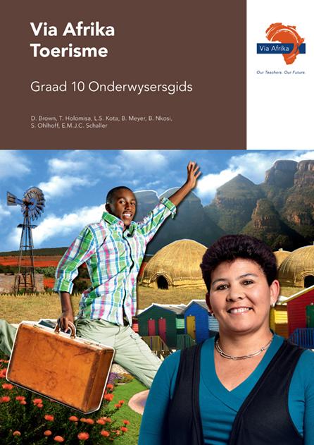 Via Afrika Toerisme Graad 10 Onderwysersgids (Printed book.)