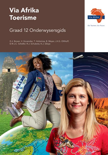 Via Afrika Toerisme Graad 12 Onderwysersgids (Printed book.)