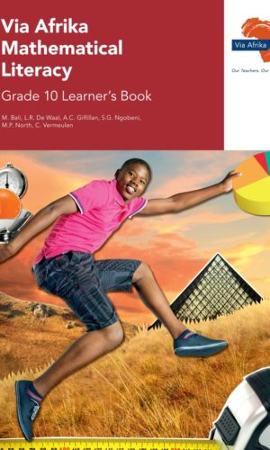 Via Afrika Mathematical Literacy Grade 10 Learner's Book (Printed book.)