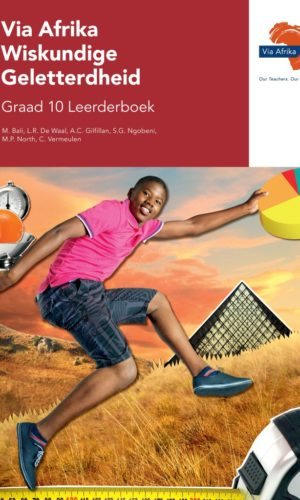 Via Afrika Wiskundige Geletterdheid Graad 10 Leerderboek (Printed book.)