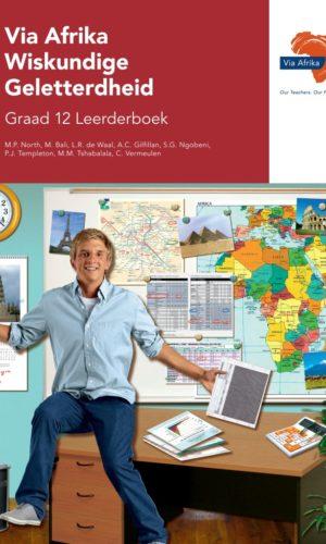 Via Afrika Wiskundige Geletterdheid Graad 12 Leerderboek (Printed book.)