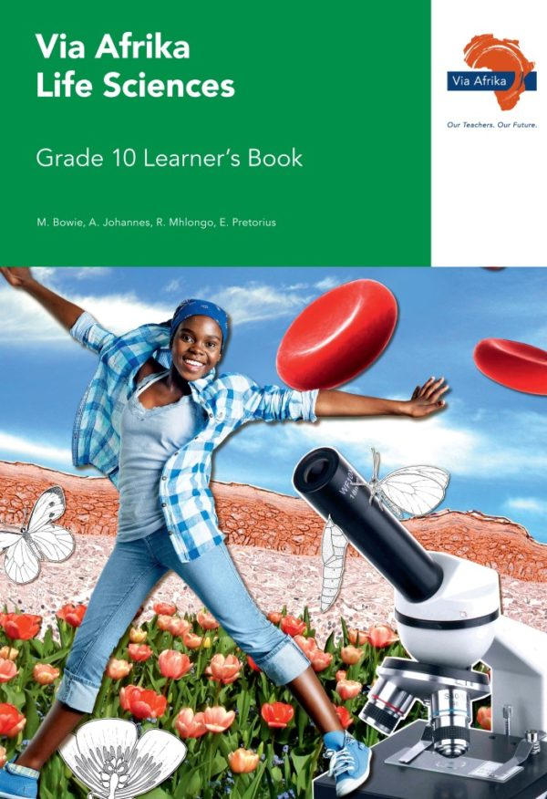 Via Afrika Life Sciences Grade 10 Learner's Book (Printed book.)