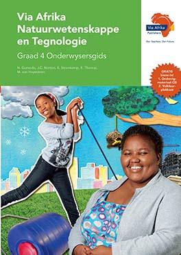 Via Afrika Natuurwetenskappe en Tegnologie Graad 4 Onderwysersgids (Printed book.)