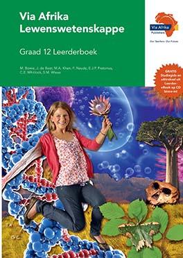Via Afrika Lewenswetenskappe Graad 12 Leerderboek (Printed book.)