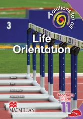 SOLUTIONS FOR ALL Life Orientation GRADE 11 TEACHER'S GUIDE
