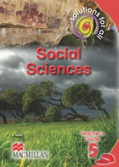 SOLUTIONS FOR ALL Social Sciences GRADE 5 TEACHER'S GUIDE