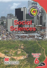 SOLUTIONS FOR ALL Social Sciences GRADE 6 TEACHER'S GUIDE