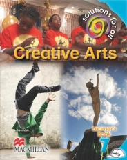 SOLUTIONS FOR ALL Creative Arts GRADE 7 LEARNER 'S BOOK