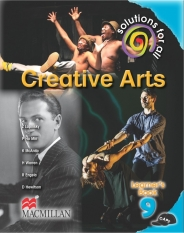 SOLUTIONS FOR ALL Creative Arts GRADE 9 LEARNER 'S BOOK