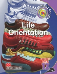 SOLUTIONS FOR ALL Life Orientation GRADE 12 LEARNER'S BOOK