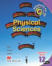 SOLUTIONS FOR ALL Physical SciencesS GRADE 12 LEARNER'S BOOK