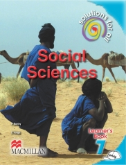 SOLUTIONS FOR ALL Social Sciences GRADE 7 LEARNER 'S BOOK