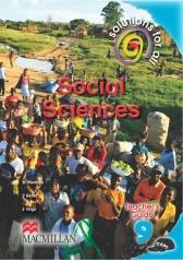 SOLUTIONS FOR ALL Social Sciences GRADE 9 TEACHER 'S GUIDE