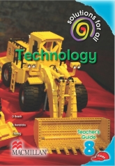 SOLUTIONS FOR ALL Technology GRADE 8 TEACHER 'S GUIDE