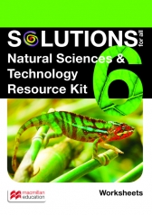 SOLUTIONS FOR ALL Natural Science and Technology GR6 RESOURCE KIT