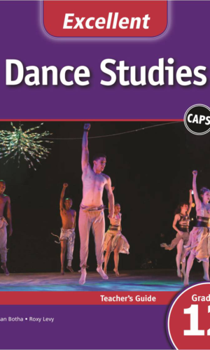 Excellent Dance Studies Grade 12 Teacher's Guide