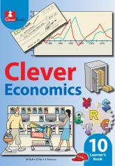 CLEVER ECONOMICS GRADE 10 LEARNER'S BOOK