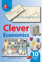 CLEVER ECONOMICS GRADE 10 TEACHER GUIDE