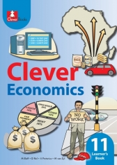 CLEVER ECONOMICS GRADE 11 LEARNER'S BOOK