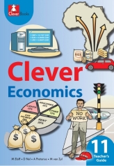 CLEVER ECONOMICS GRADE 11 TEACHER'S GUIDE