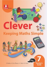CLEVER KEEPING MATHS SIMPLE GRADE 7 TEACHER 'S GUIDE