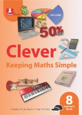 CLEVER KEEPING MATHS SIMPLE GRADE 8 LEARNER 'S BOOK