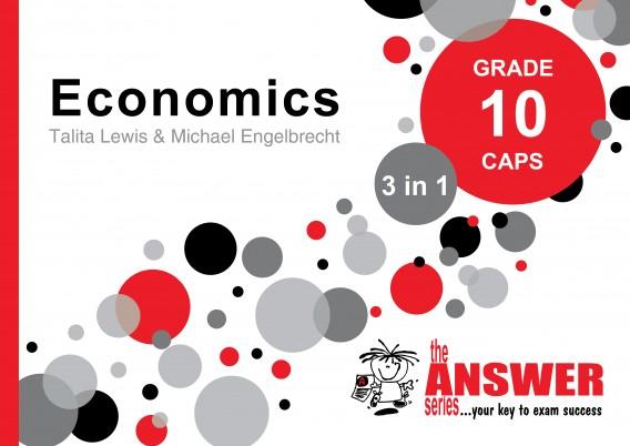 GR 10 ECONOMICS 3in1 CAPS