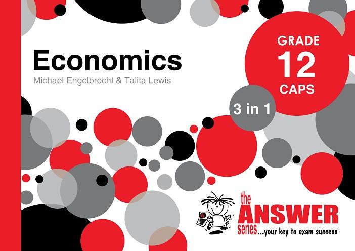 GR 12 ECONOMICS 3in1 CAPS