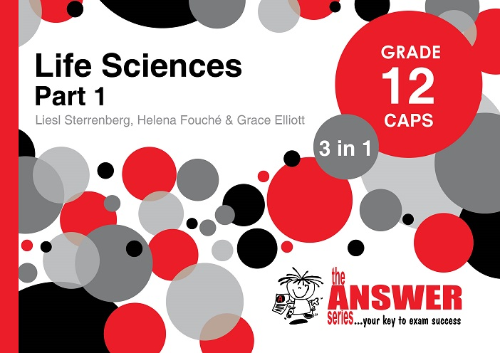 GR 12 Life Sciences PART1 3in1 CAPS