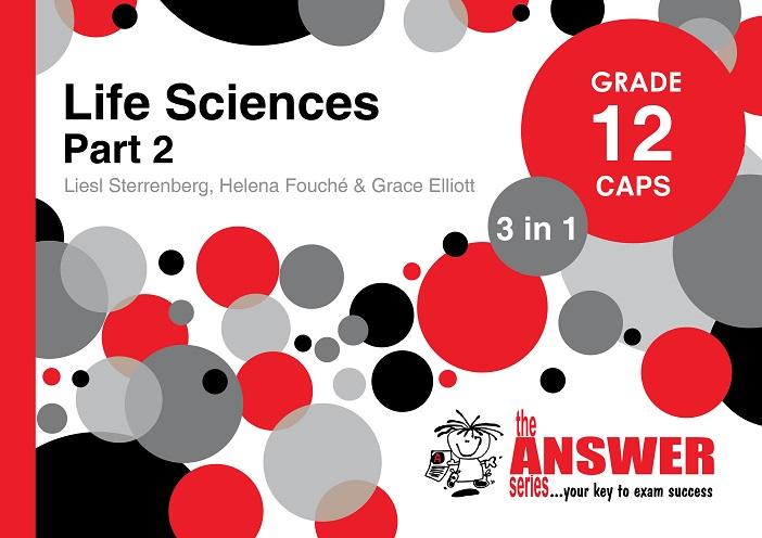 GR 12 Life Sciences PART2 3in1 CAPS