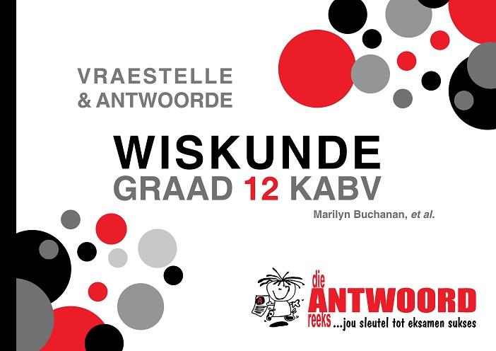 """GR 12 WISKUNDE 'V & A"""" KABV"""