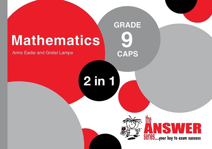 GR 9 Mathematics '2in1'